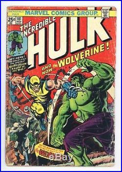 Incredible Hulk #181 Vol 1 Nice Lower Grade 1st Wolverine No Marvel Stamp